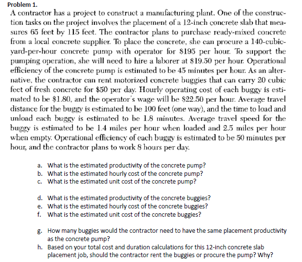 Solved: Problem 1  A Contractor Has A Project To Construct