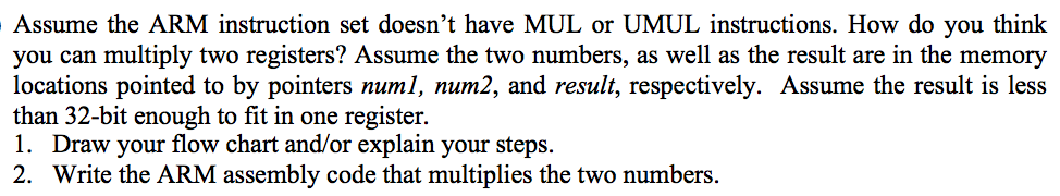 Assume The Arm Instruction Set Doesnt Have Mul Or Chegg
