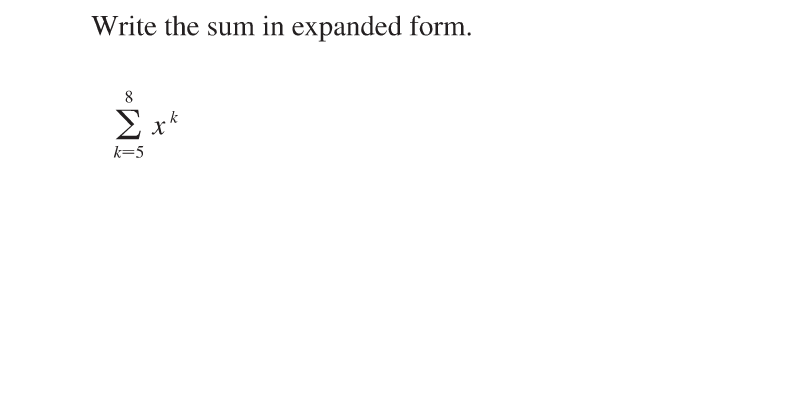 Solved Write The Sum In Expanded Form Summation8k 5 Xk