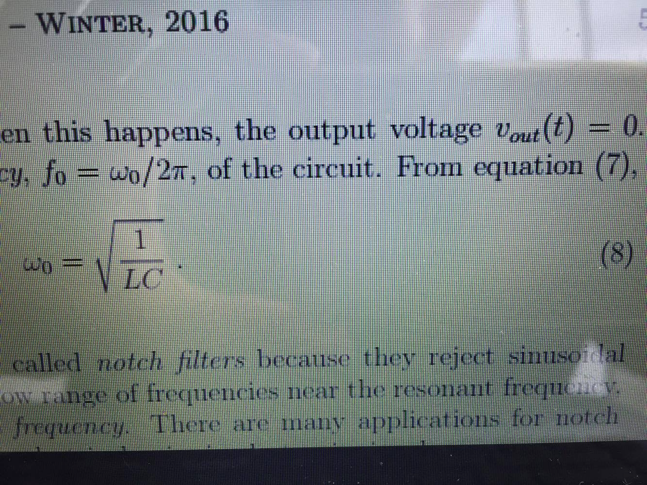 Solved Let C 0047f L 100 Mh And R 820 In The What Is Resonance Frequency Of Circuit T Cheggcom Winter 2016 En This Happens Output Voltage Voutt 0