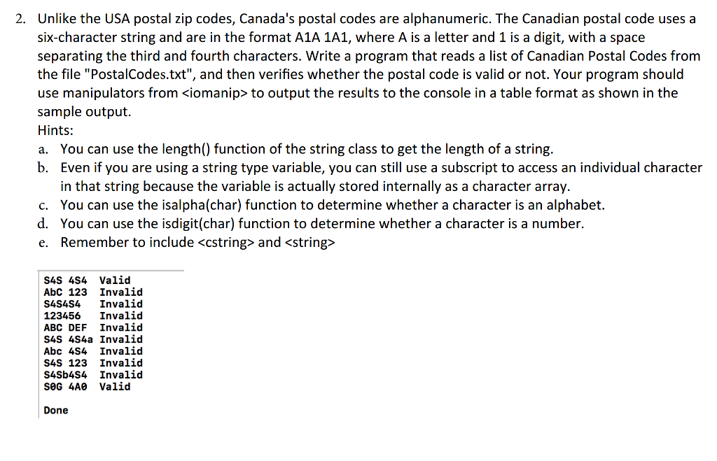 Solved Unlike The Usa Postal Zip Codes Canada S Postal C