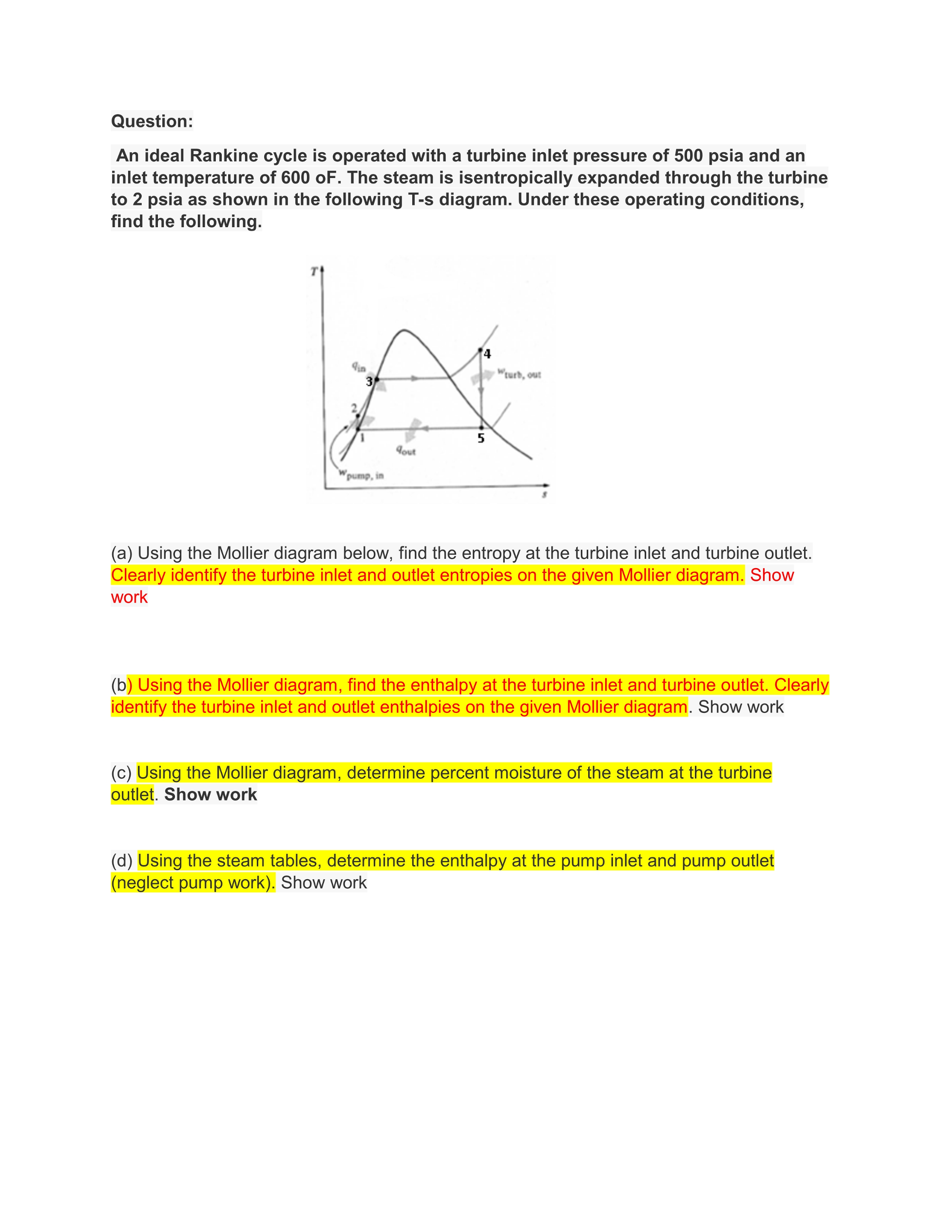 Solved please show all work and plot answer for a and b show transcribed image text please show all work and plot answer for a and b on mollier diagram on text page ask this question before in chegg pooptronica