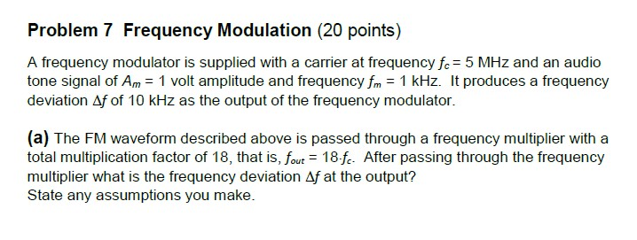 Solved: Problem 7 Frequency Modulation (20 Points) Tone Si