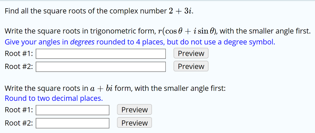 Solved Find All The Square Roots Of The Complex Number 2
