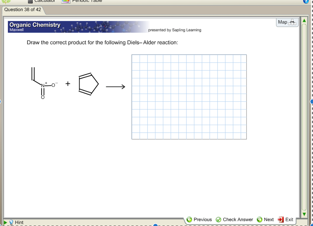 Chemistry archive february 07 2017 chegg calculato question 38 of 42 map organic chemistry maxwell presented by sapling learning draw the correct fandeluxe Images