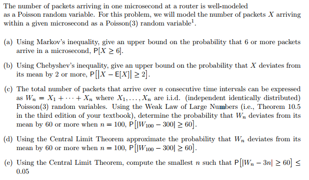 Question The Number Of Packets Arriving In One Microsecond At A Router Is Well Modeled As Poisson Random