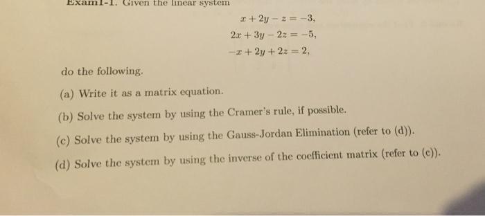 Solved X2y Z 3 2x 3y 2z 5 X 2y 2z 2