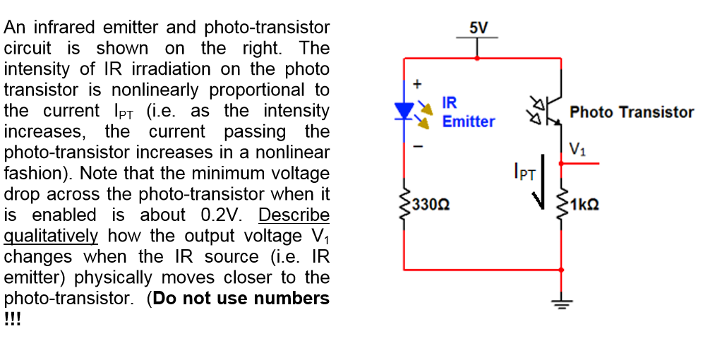 solved an infrared emitter and photo transistor circuit i rh chegg com ir phototransistor sensor circuit ir led phototransistor circuit