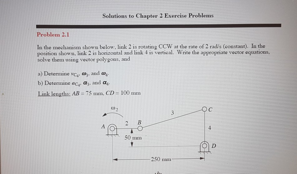Question Solutions To Chapter 2 Exercise Problems Problem 21 In The Mechanism Shown Below Link Is Rota