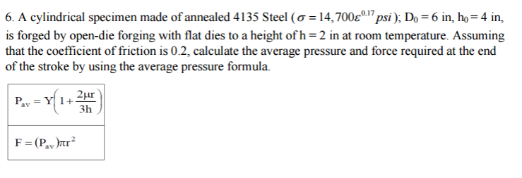 calculate the forging force for a solid cylindrical workpiece