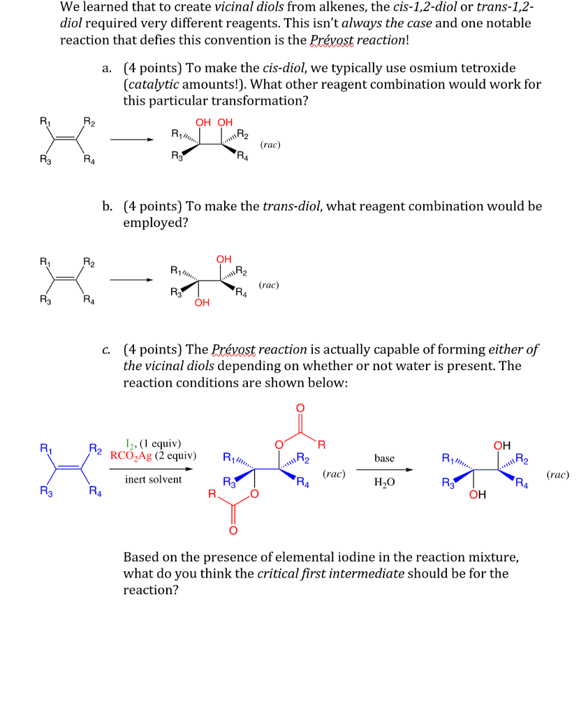 We Learned That To Create Vicinal Diols From Alkenes The Cis 12
