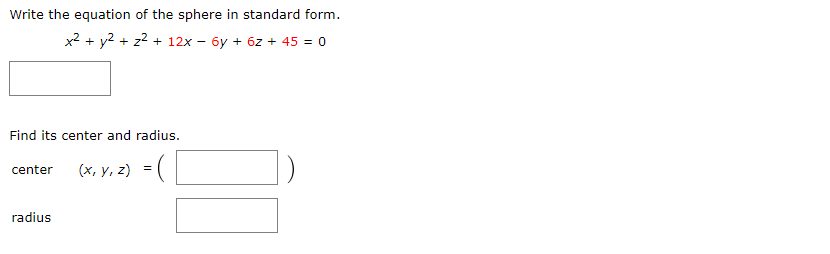 Solved Write The Equation Of The Sphere In Standard Form