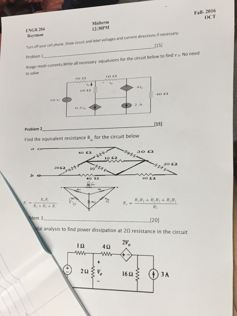 Solved Fall 2016 Oct Midterm 1230pm Engr 204 Roytman Tu Draw A Circuit Diagram Turn Off Your Cell Phone