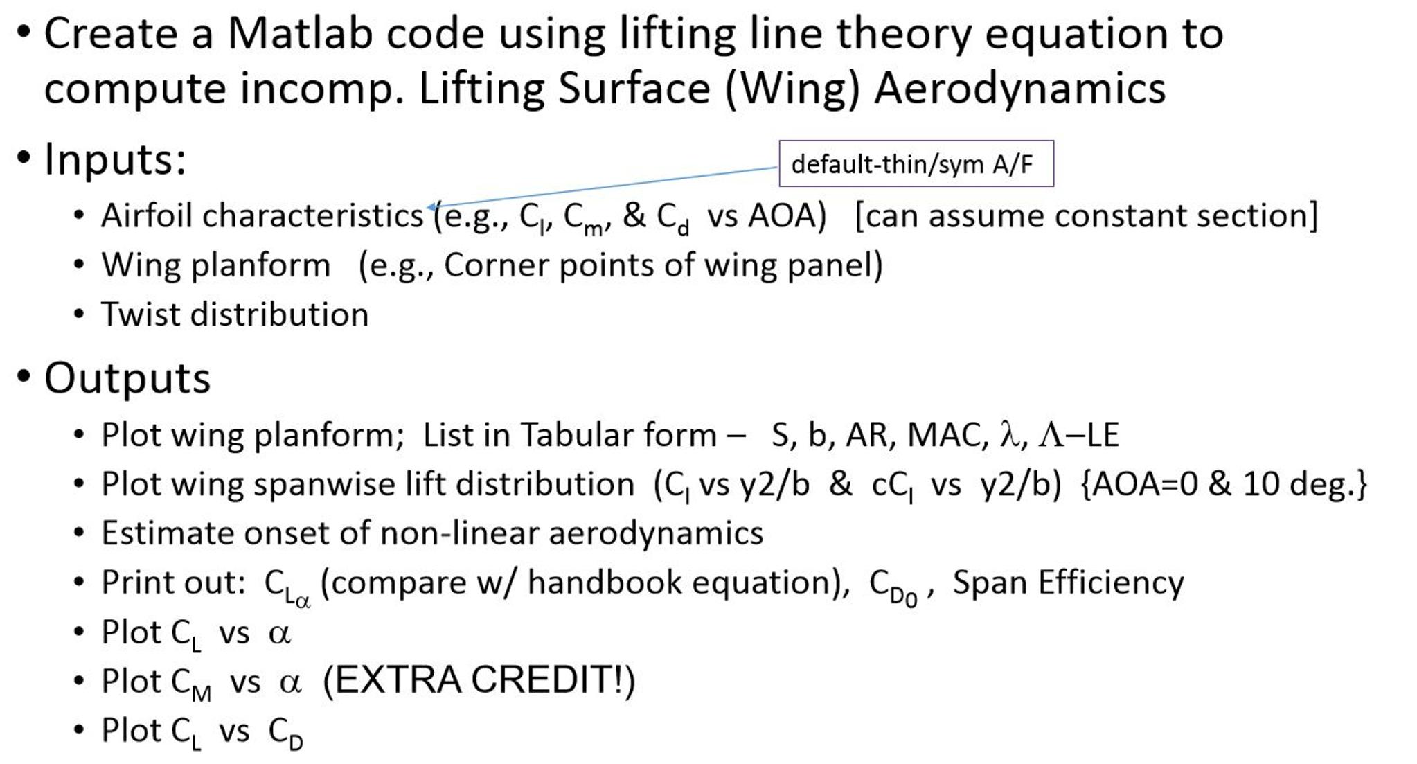 create a matlab code using lifting line theory equ com question create a matlab code using lifting line theory equ