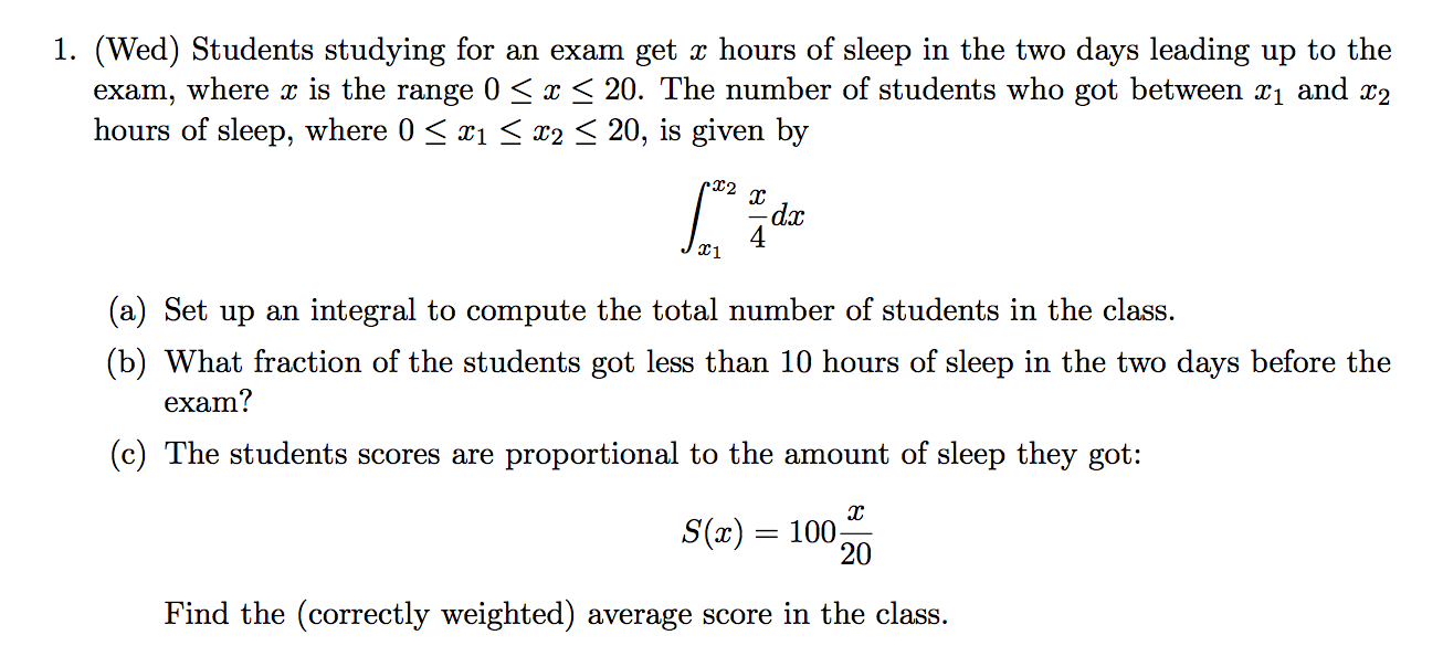 Question Students Studying For An Exam Get X Hours Of Sleep In The Two Days Leading Up To The Exam Where