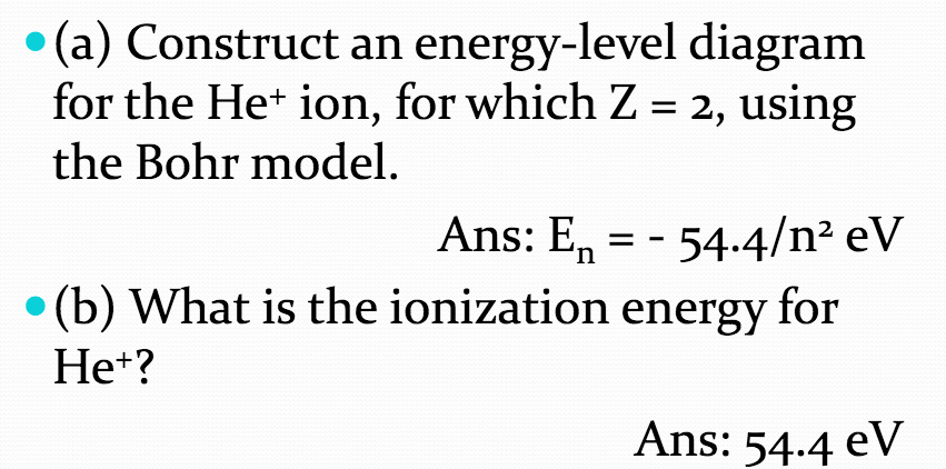 Solved Construct An Energy Level Diagram For The He Ion
