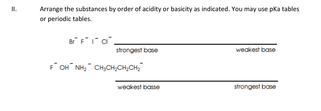 Solved Arrange The Substances By Order Of Acidity Or Basi