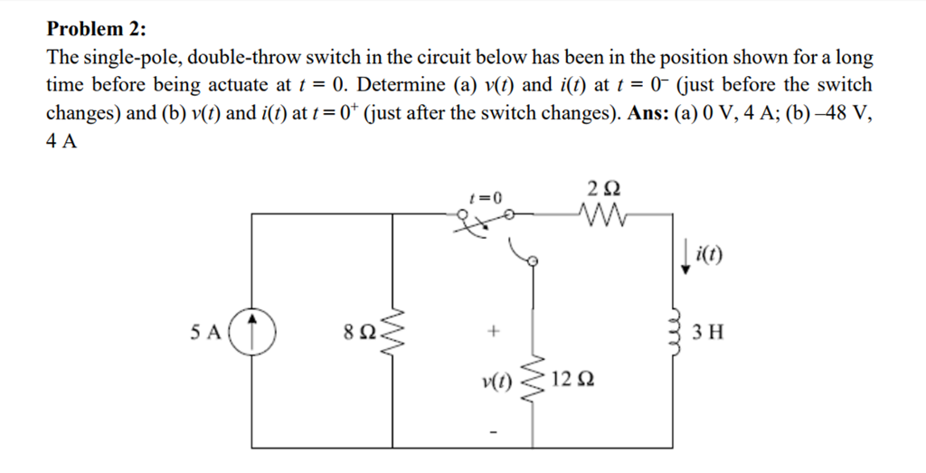 Solved: Problem 2: The Single-pole, Double-throw Switch In ...