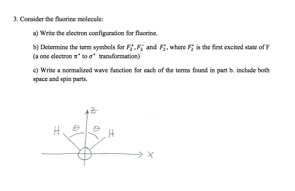Solved Consider The Fluorine Molecule Write The Electron