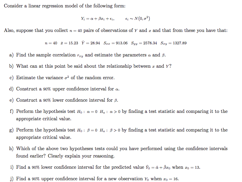 Solved: Consider A Linear Regression Model Of The Followin