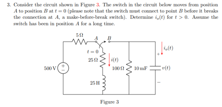 Solved: 3. Consider The Circuit Shown In Figure 3. The Swi ...