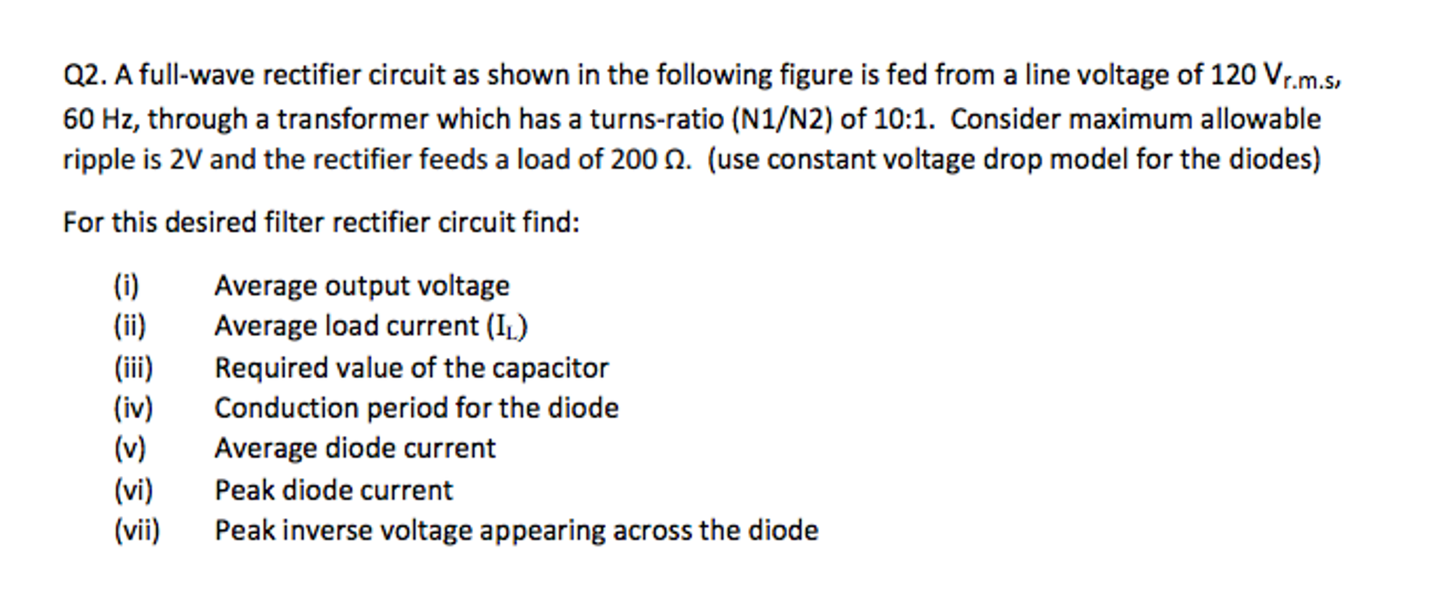 Solved A Full Wave Rectifier Circuit As Shown In The Foll Rectification