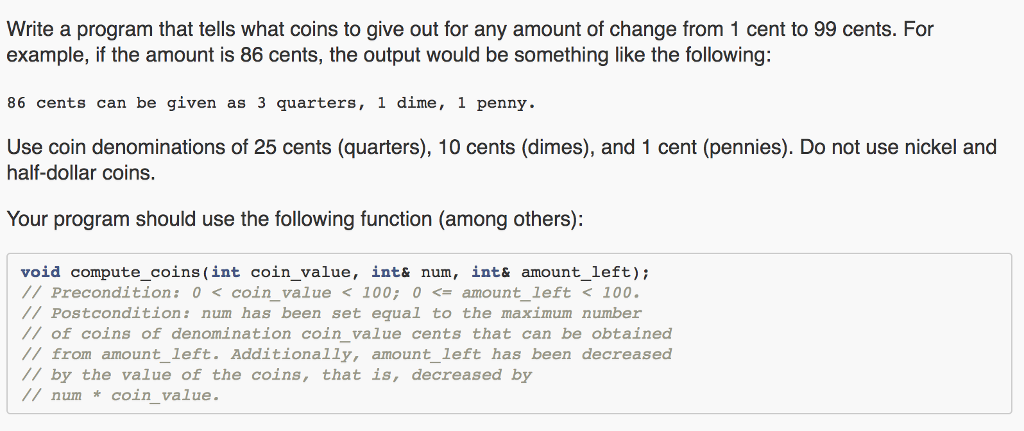 Solved: Write A Program That Tells What Coins To Give Out