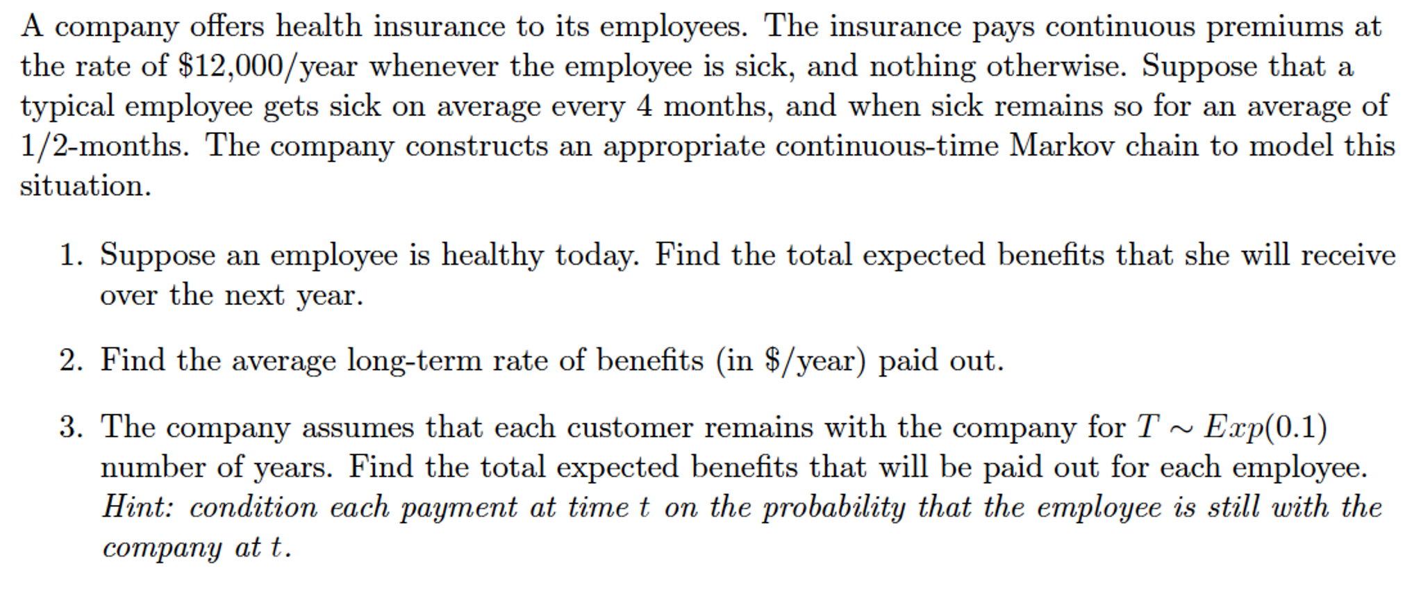 A Company O Ers Health Insurance To Its Employees
