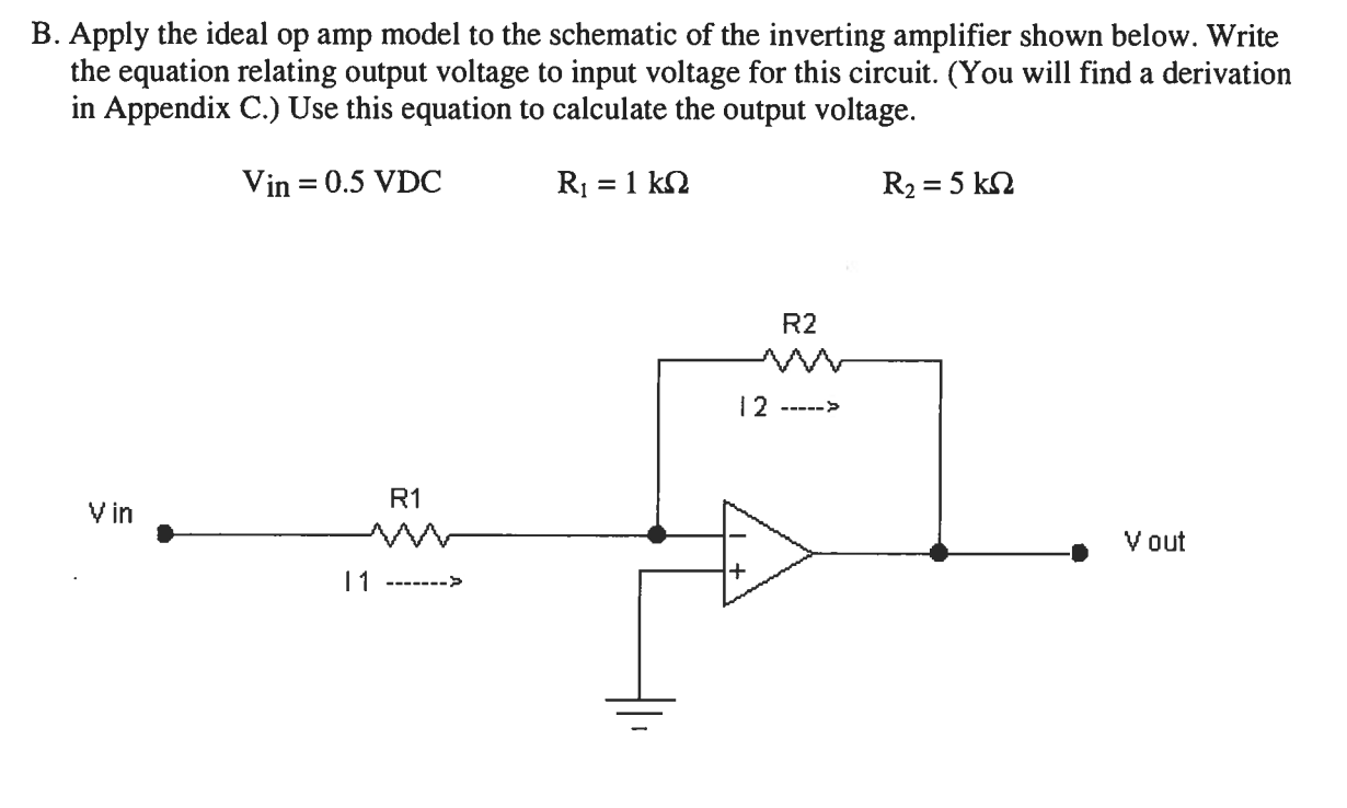 Solved B Apply The Ideal Op Amp Model To Schematic O Operational Amplifier Used As An A Simple Explanation Image For Of Inverting