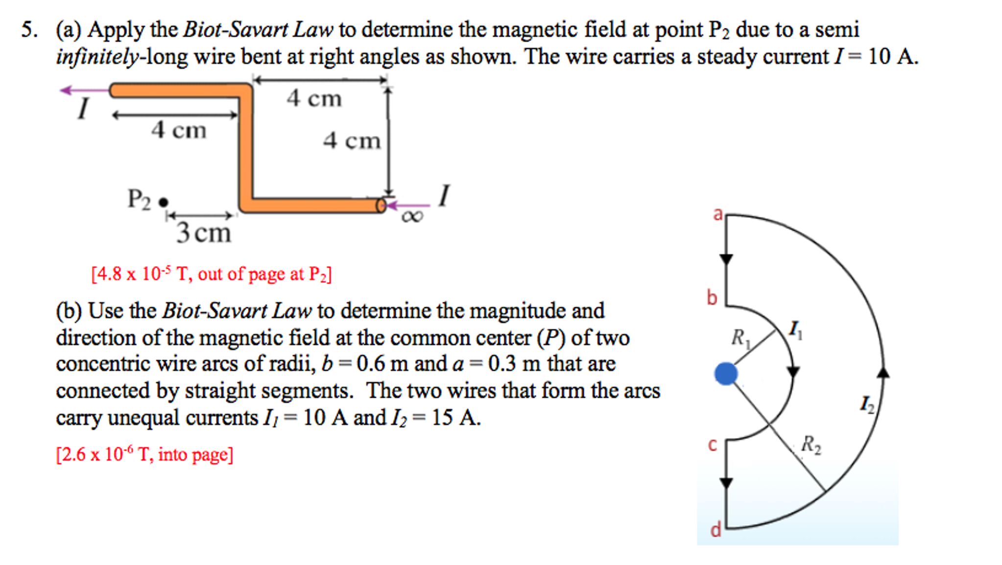 Solved: Apply The Biot-Savart Law To Determine The Magneti ...