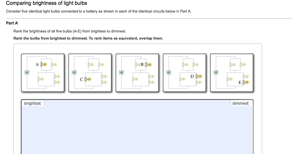 Rank The Brightness Of All Five Bulbs (A-E) From B ...