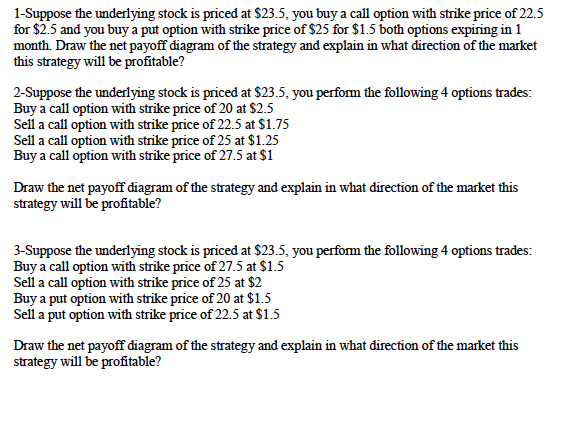 Solved 1 Suppose The Underlying Stock Is Priced At 235