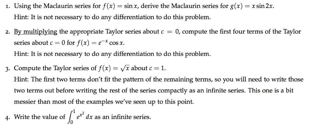 Solved Using The Maclaurin Series For F X Sin X Deri
