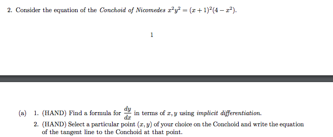 Solved Consider The Equation Of Conchoid Nicomedes