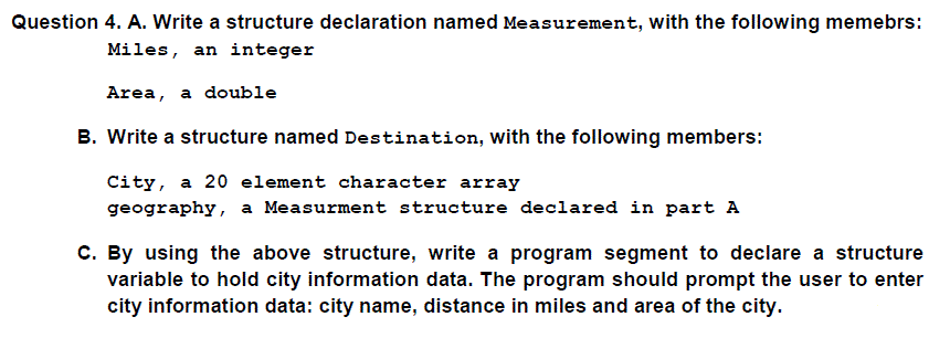a write a structure declaration named measurement with the following memebrs