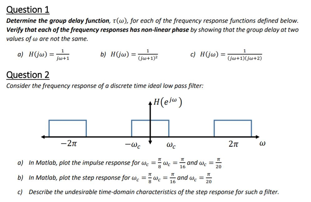 Solved: Uestion 1 Determine The Group Delay Function, τ(a