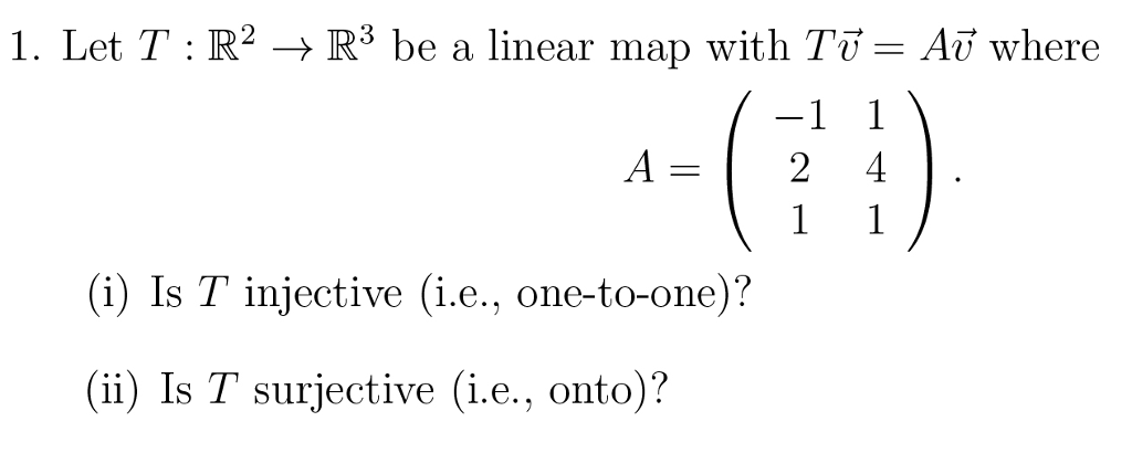 Solved: I. Let : R2 → R3 Be A Linear Map With Ti-Ai, Where ... on ideal map, star map, samsung map, classic map, standard map, cylindrical map, horizontal map, digital map, sony map, quad map, logical map,