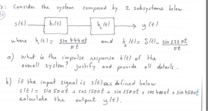 Consider the system composed by 2 subsystems below