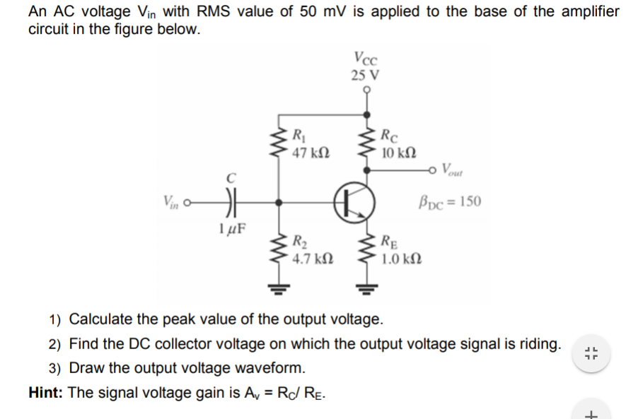 Solved: An AC Voltage Vin With RMS Value Of 50 MV Is Appli