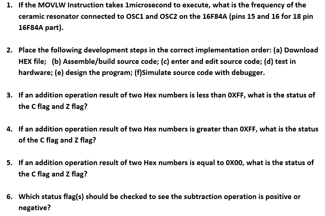 1 If The MOVLW Instruction Takes Microsecond To