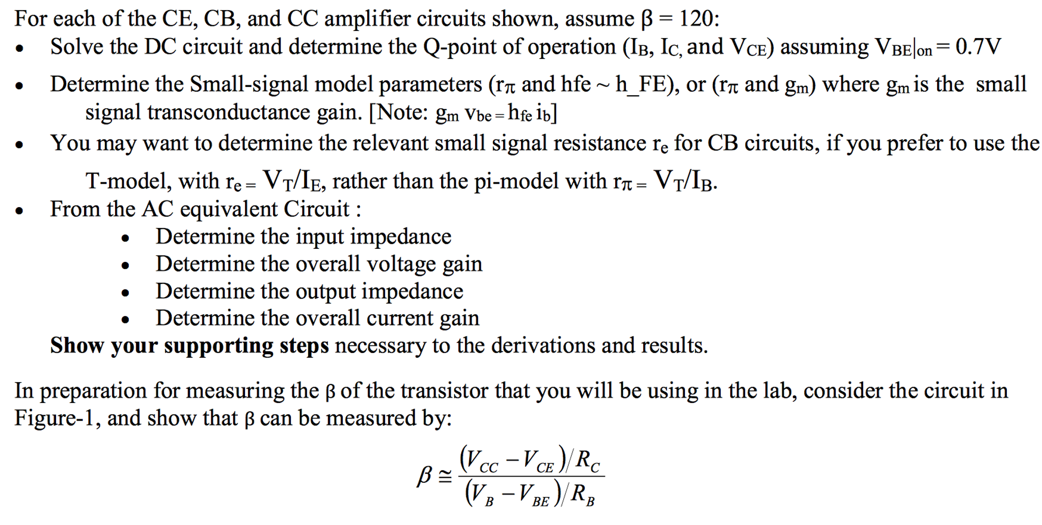 Solved For Each Of The Ce Cb And Cc Amplifier Circuits Basic Dc