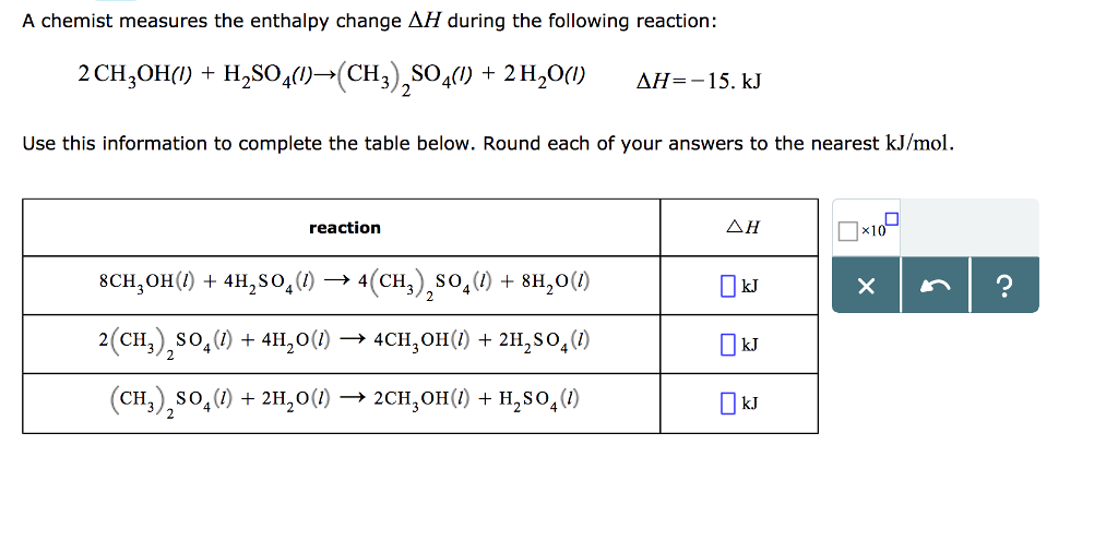 Solved: A Chemist Measures The Enthalpy Change ΔH During T ...