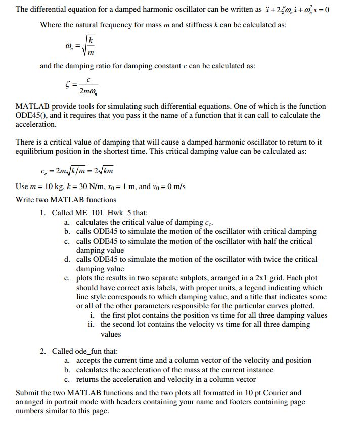 Solved: The Differential Equation For A Damped Harmonic Os