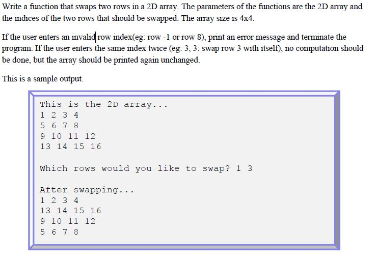 Solved: Write A Function That Swaps Two Rows In A 2D Array