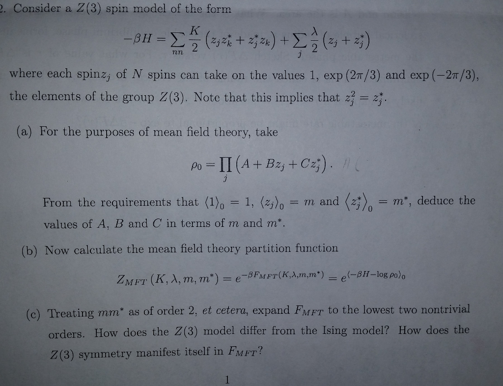 Consider A Z 3 Spin Model Of The Form Beta H S Chegg Com