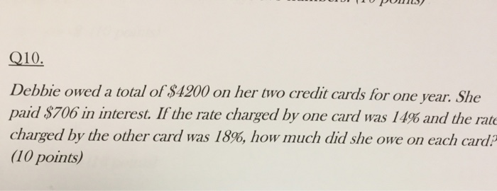 Debbie Owed A Total Of 00 On Her Two Credit Car