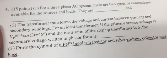 Solved For A Three Phase Ac System There Arc Two Types O