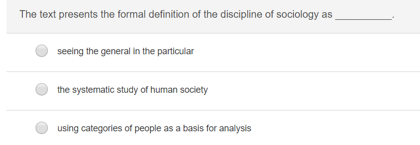 The text presents the formal definition of the discipline of sociology as seeing the general in the particular the systematic study of human society using categories of people as a basis for analysis