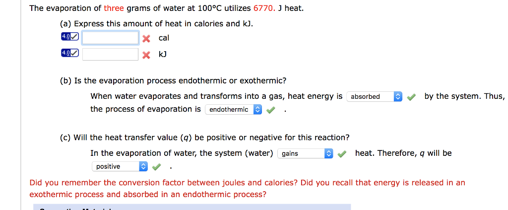 Solved The Evaporation Of Three Grams Of Water At 100 C U Chegg Com
