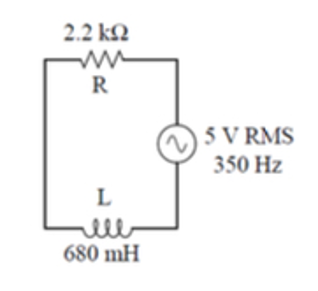 Solved Q2 Rl In Series Draw A Phasor Diagram Showing Th Circuit Triangle 22 Kq Vrms 350 Hz 680 Mh